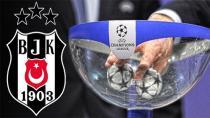 Beşiktaş'ın Şampiyonlar Ligindeki Rakibi Belli Oluyor!