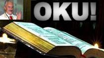 ''Kutsal Kitabımızı Konuşma Dilimizde Okuyalım!''